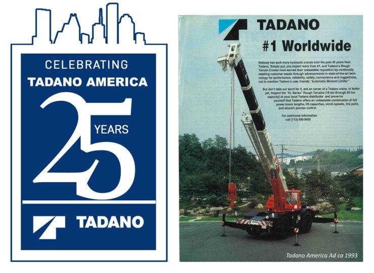 Tadano America celebrates 25th anniversary - Crane and Hoist